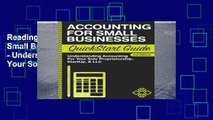 Reading Accounting: For Small Businesses QuickStart Guide - Understanding Accounting For Your Sole