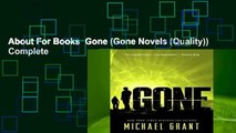 About For Books  Gone (Gone Novels (Quality)) Complete