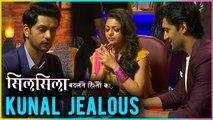 Nandini FLIRTS With Other Guy | Kunal JEALOUS | Silsila Badalte Rishton Ka