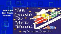 New Releases The Going to Bed Book (Boynton on Board)  Review