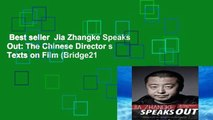 Best seller  Jia Zhangke Speaks Out: The Chinese Director s Texts on Film (Bridge21