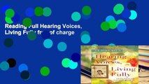 Reading Full Hearing Voices, Living Fully free of charge