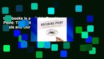 this books is available Breaking Point: The College Affordability Crisis and Our Next Financial