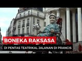 Royal De Luxe, Parade Boneka Raksasa