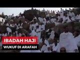 Masuki Puncak Ibadah Haji, Jamaah Haji Mulai Wukuf di Arafah