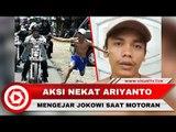 Pengakuan Ariyanto, Pria Bertelanjang Dada yang Mengejar Jokowi Saat Touring