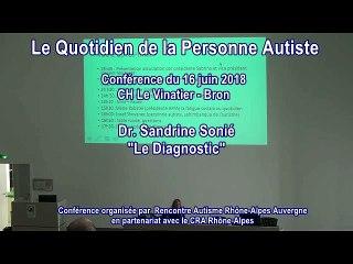 Le Diagnostic : Dr. Sandrine Sonié