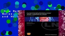 New Releases Lecture Notes: Gastroenterology and Hepatology Complete