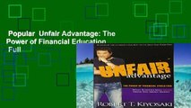 Popular  Unfair Advantage: The Power of Financial Education  Full