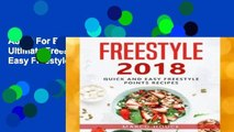 About For Books  Freestyle 2018: The Ultimate Freestyle Cookbook: Quick and Easy Freestyle 2018