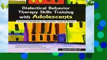 New Releases Dialectical Behavior Therapy Skills Training with Adolescents: A Practical Workbook