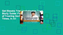 Get Ebooks Trial Unshakeable Trust Study Guide: Find the Joy of Trusting God at All Times, in All