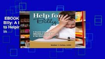 EBOOK Reader Help for Billy: A Beyond Consequences Approach to Helping Challenging Children in
