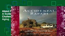 About For Books  Accidental Safari: A Guide for Navigating the Challenges That Come with Aging