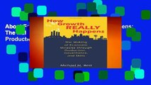 About For Books  How Growth Really Happens: The Making of Economic Miracles through Production,