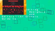 Best ebook  Editing by Design: For Designers, Art Directors, and Editors--the Classic Guide to