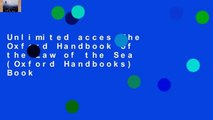 Unlimited acces The Oxford Handbook of the Law of the Sea (Oxford Handbooks) Book