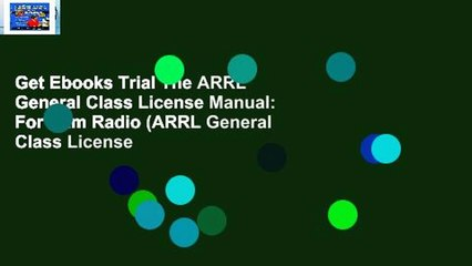 Get Ebooks Trial The ARRL General Class License Manual: For