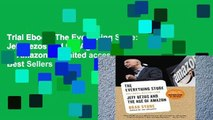 Trial Ebook  The Everything Store: Jeff Bezos and the Age of Amazon Unlimited acces Best Sellers