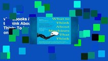 viewEbooks & AudioEbooks What to Think About Machines That Think  Today s Leading Thinkers on the
