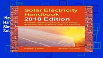 New Releases Solar Electricity Handbook - 2018 Edition: A Simple, Practical Guide to Solar Energy