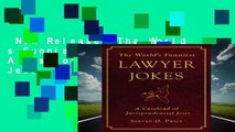 New Releases The World s Funniest Lawyer Jokes: A Caseload of Jurisprudential Jest  For Full