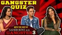 Saheb, Biwi Aur Gangster 3 Cast Play Gangster Quiz | Jimmy Sheirgill, Mahi Gill, Chitrangada Singh
