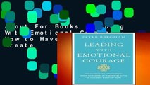 About For Books  Leading With Emotional Courage: How to Have Hard Conversations, Create