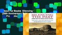 About For Books  Silencing the Past (20th Anniversary Edition): Power and the Production of