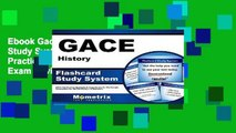 Ebook Gace History Flashcard Study System: Gace Test Practice Questions and Exam Review for the