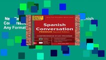 New Releases Practice Makes Perfect: Spanish Conversation, Premium Second Edition  Any Format