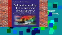 New Releases MINIMALLY INVASIVE SURGERY EVOLUTION (Surgery - Procedures, Complications, and