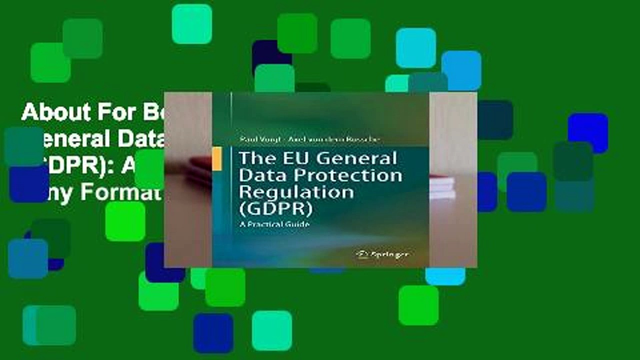 About For Books  The EU General Data Protection Regulation (GDPR): A Practical Guide  Any Format