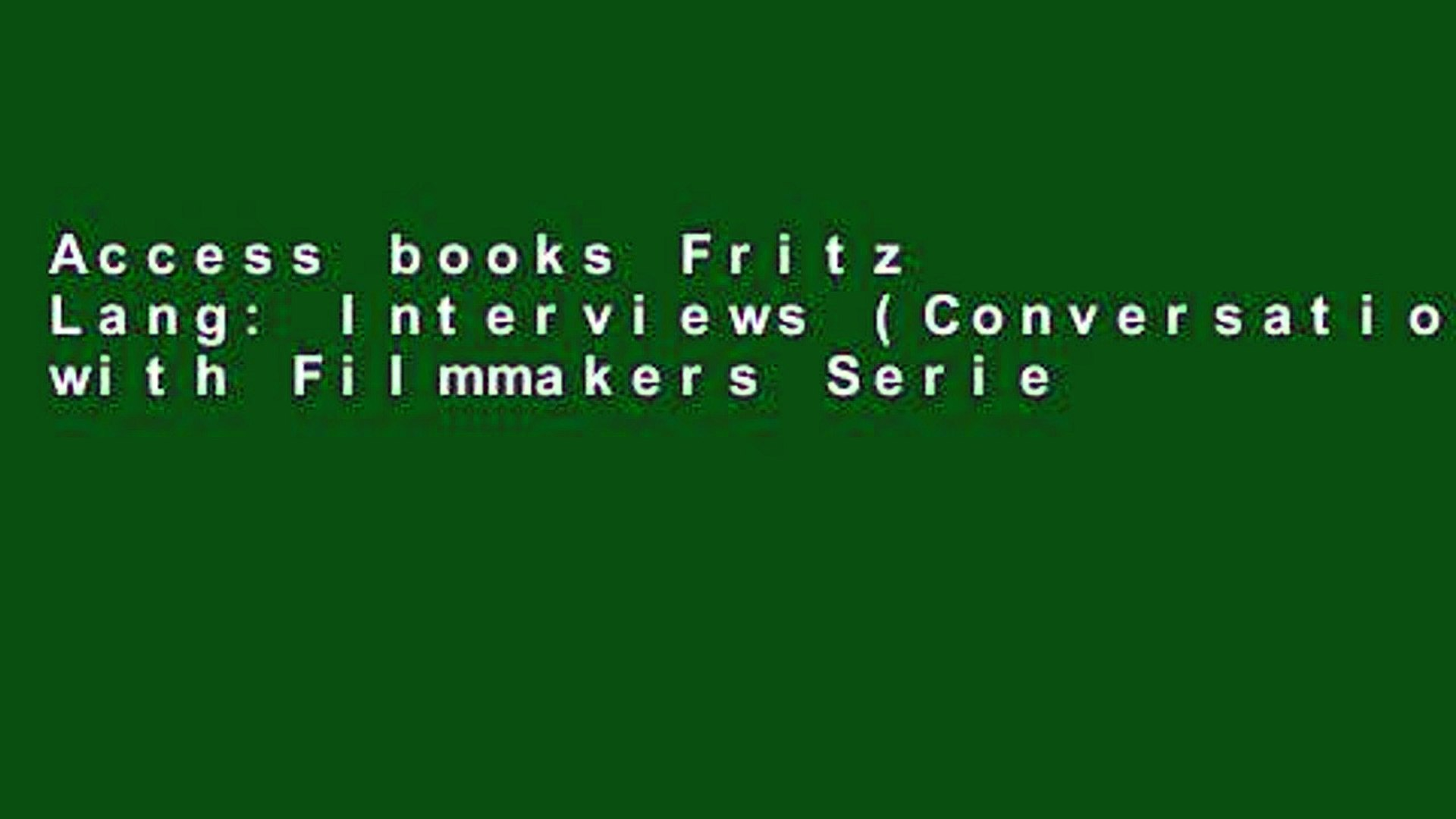Access books Fritz Lang: Interviews (Conversations with Filmmakers Series) For Ipad