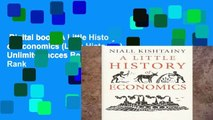 Digital book  A Little History of Economics (Little Histories) Unlimited acces Best Sellers Rank
