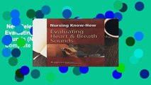New Releases Nursing Know-How: Evaluating Heart and Breath Sounds (Nursing Know- How) Complete