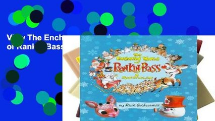 View The Enchanted World of Rankin/Bass Ebook