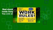 Best ebook  Work Rules!: Insights from Inside Google That Will Transform How You Live and Lead