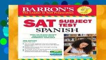 New Releases Sat Subject Test Spanish (Barron s Sat Subject Test Spanish) Complete