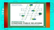 Best ebook  Introduction to Strategic Public Relations: Digital, Global, and Socially Responsible