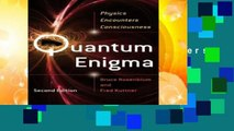 New Releases Quantum Enigma: Physics Encounters Consciousness  Any Format