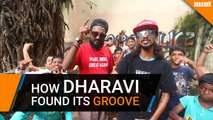 How Dharavi found its groove
