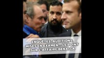 Mises en examen, enquêtes, auditions... Le point sur l'affaire Benalla