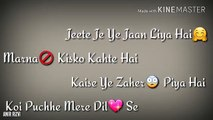 Na milo humse zyada_ 90_s best song    whats app status with