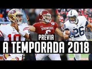 Porque a TEMPORADA 2018 da NFL pode ser uma das MELHORES!