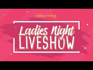 Glória Dias - Ladies Night LIVESHOW #3