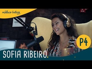 Sofia Ribeiro : P4 : Maluco Beleza