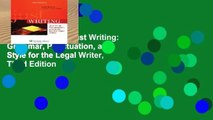 Unlimited acces Just Writing: Grammar, Punctuation, and Style for the Legal Writer, Third Edition