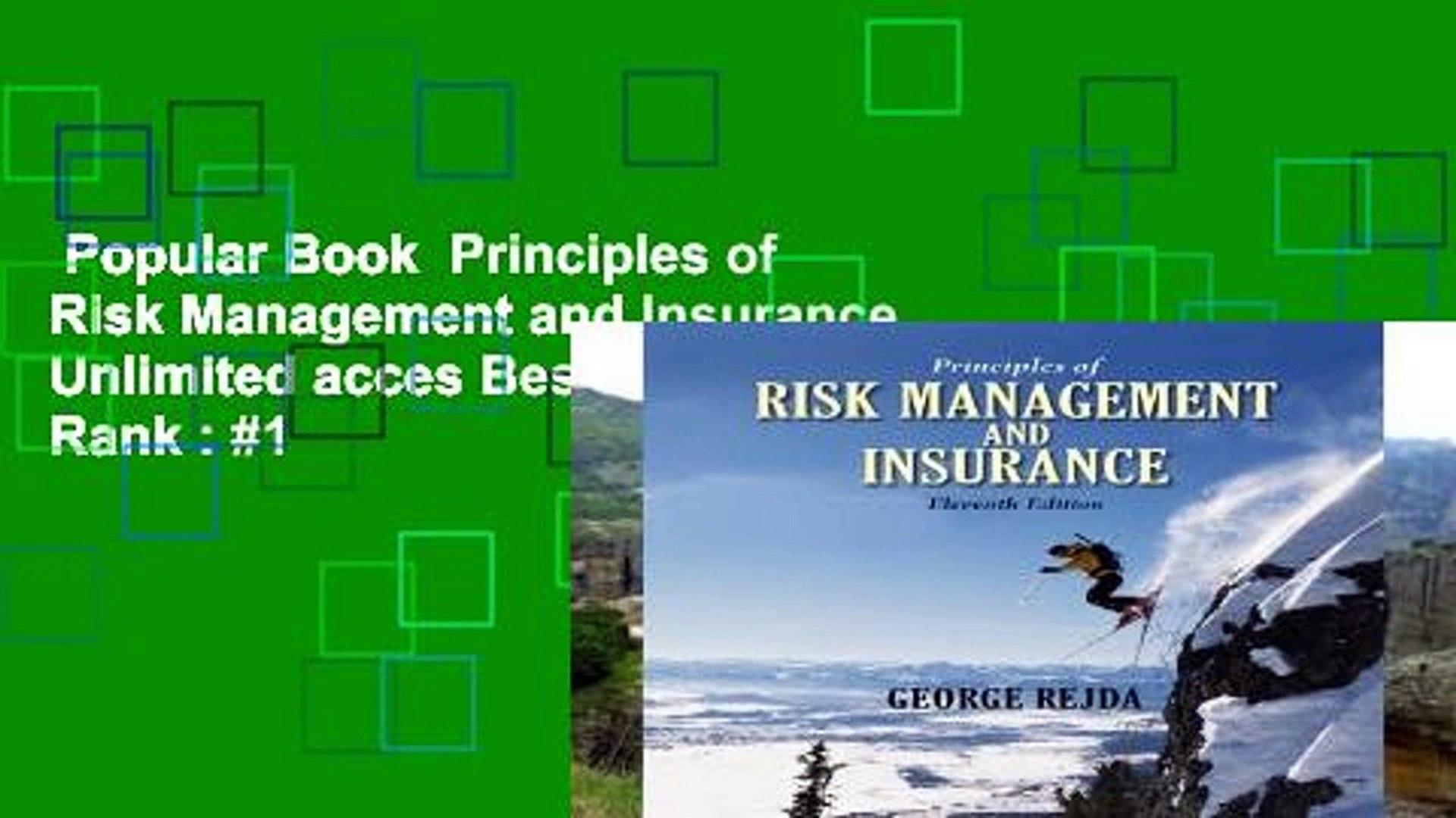 Popular Book Principles Of Risk Management And Insurance Unlimited Acces Best Sellers Rank 1 Video Dailymotion