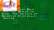 New Releases More Than You Wanted to Know: The Failure of Mandated Disclosure  Review